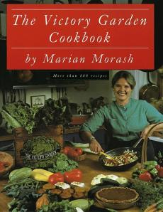 Cover of The Victory Garden Cookbook