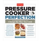 Cover, pressure cooker perfection